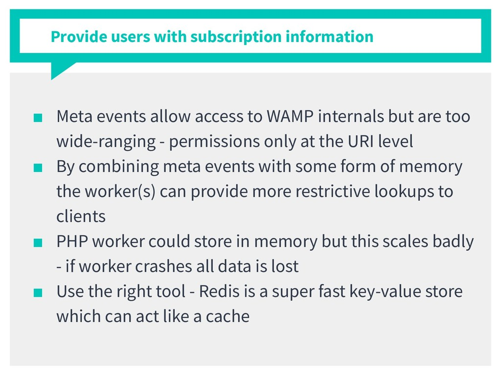 ■ Meta events allow access to WAMP internals bu...