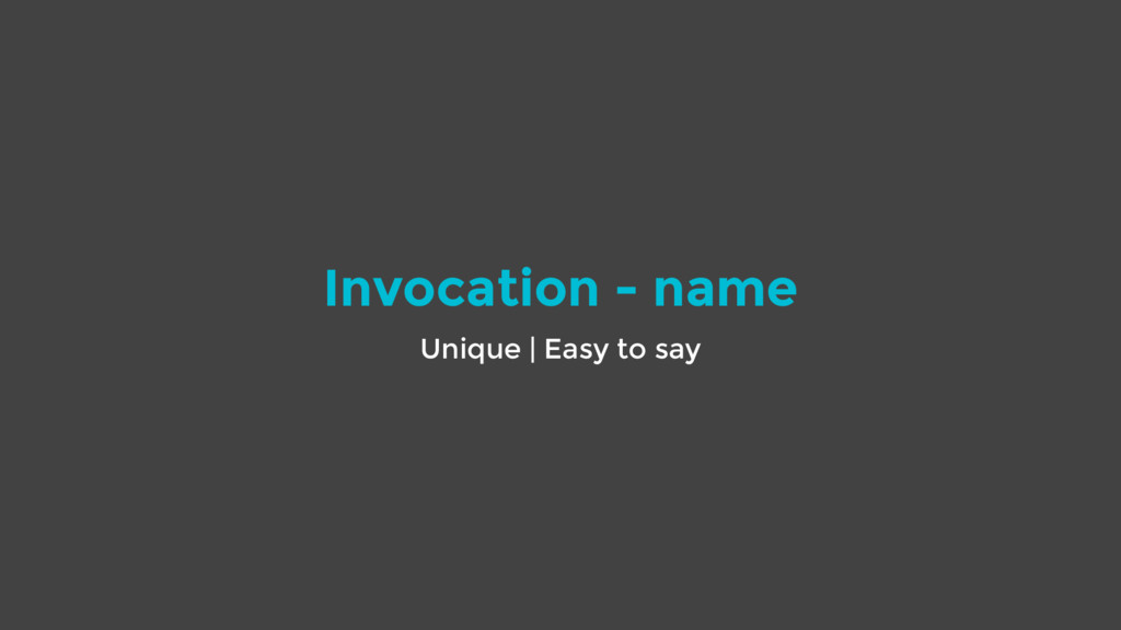 Invocation - name Unique | Easy to say