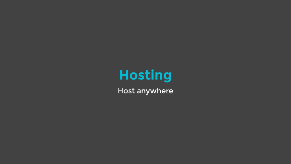 Hosting Host anywhere