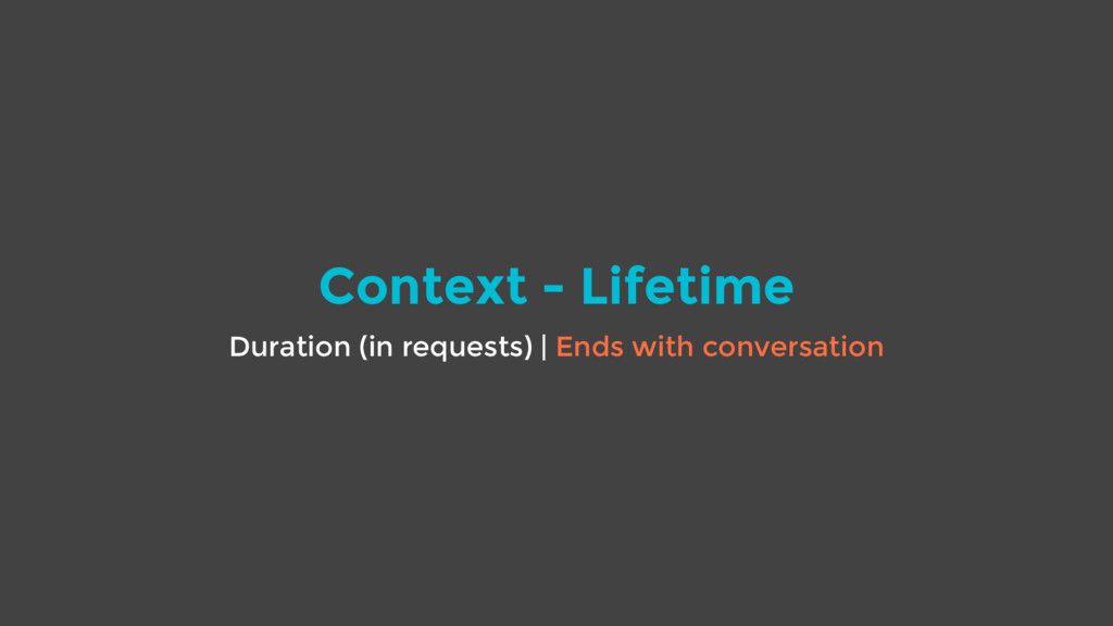 Context - Lifetime Duration (in requests) | End...