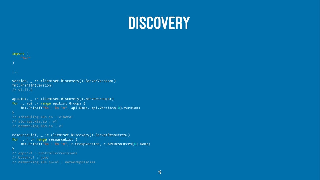 "DISCOVERY import ( ""fmt"" ) ... version, _ := cl..."