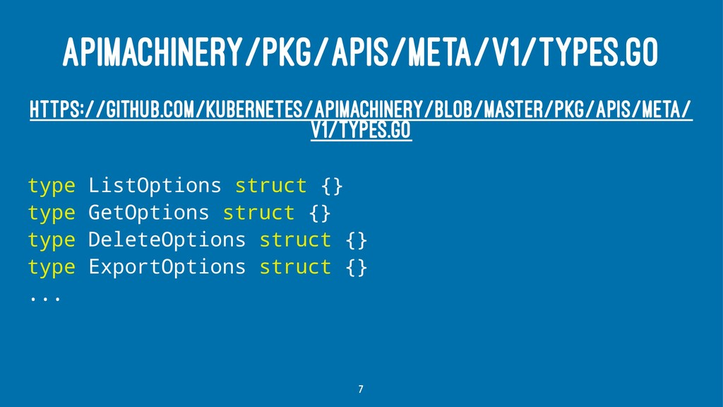 APIMACHINERY/PKG/APIS/META/V1/TYPES.GO HTTPS://...