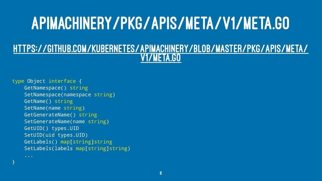 APIMACHINERY/PKG/APIS/META/V1/META.GO HTTPS://G...