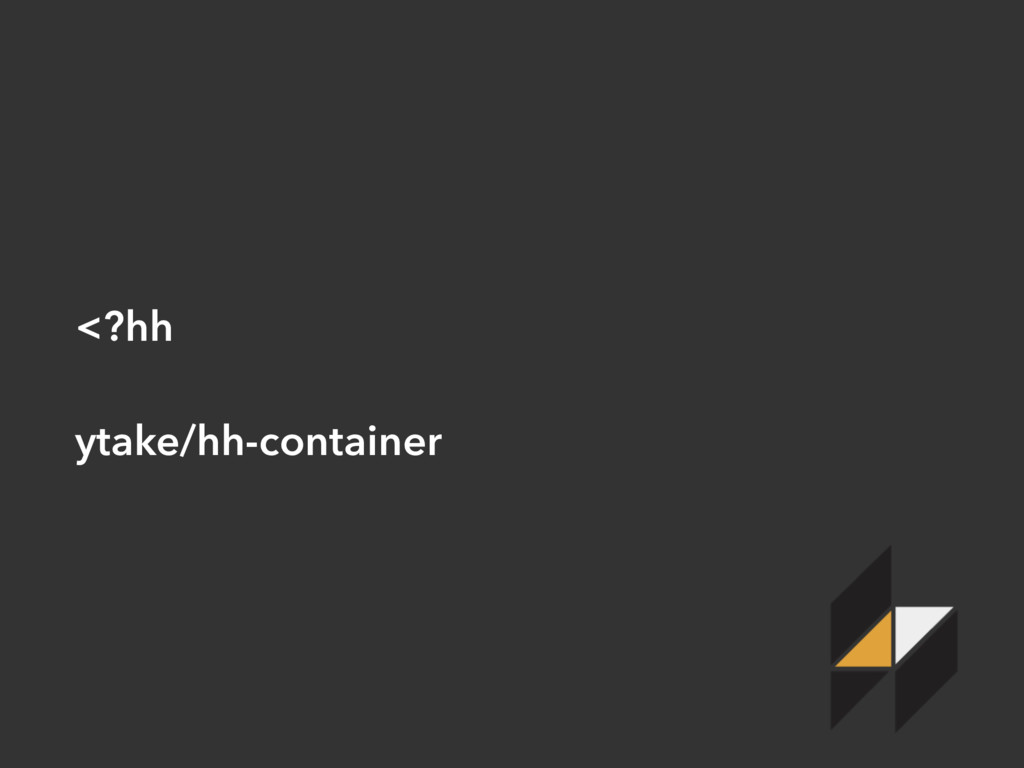 <?hh ytake/hh-container