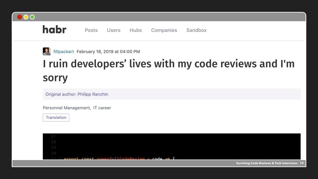 Surviving Code Reviews & Tech Interviews 19