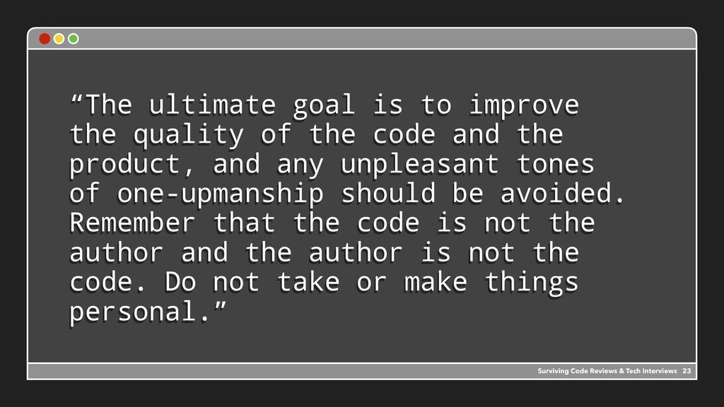 """The ultimate goal is to improve the quality of..."