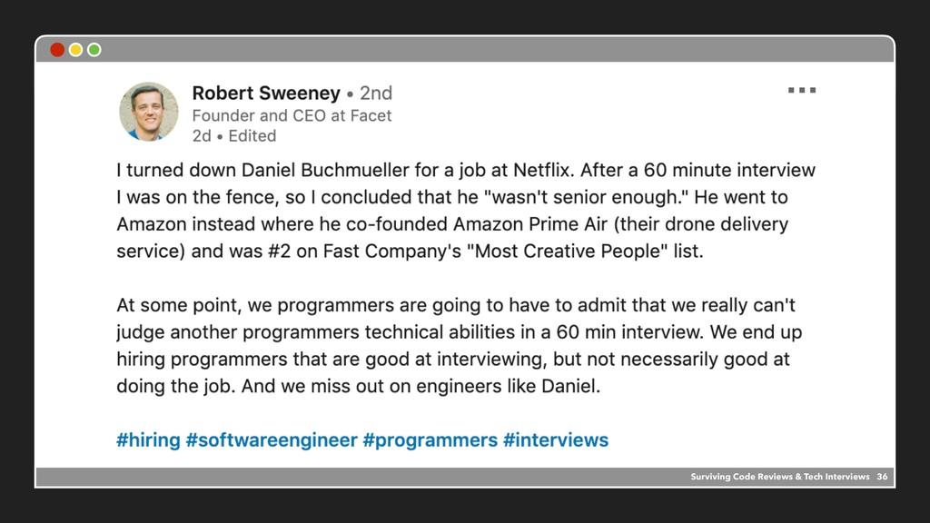 Surviving Code Reviews & Tech Interviews 36