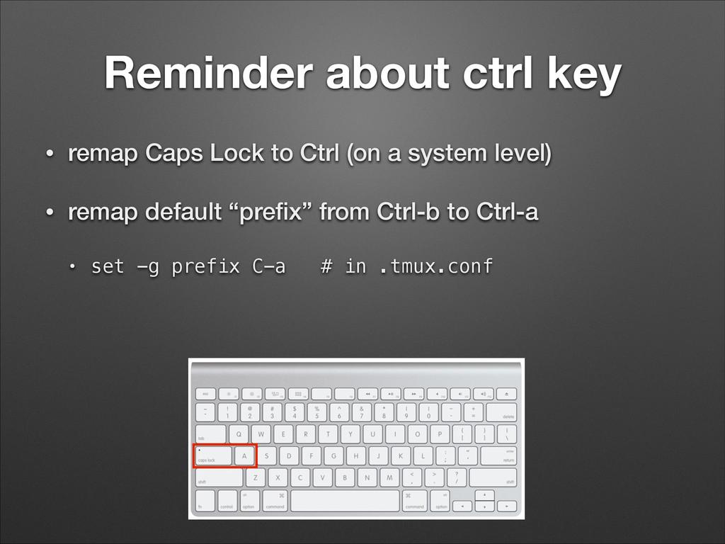 Reminder about ctrl key • remap Caps Lock to Ct...