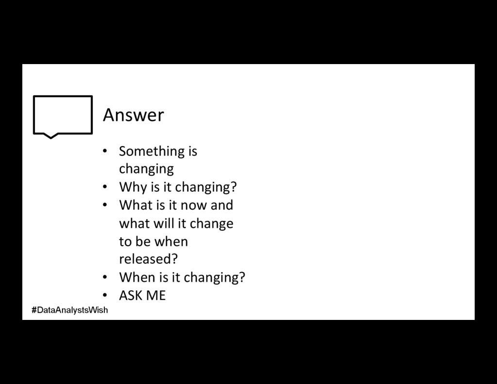 Answer • Something is changing • Why is it ch...