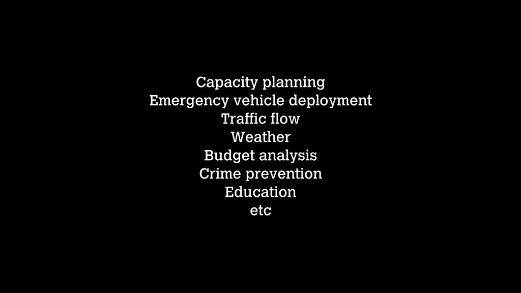 Capacity planning Emergency vehicle deployment ...