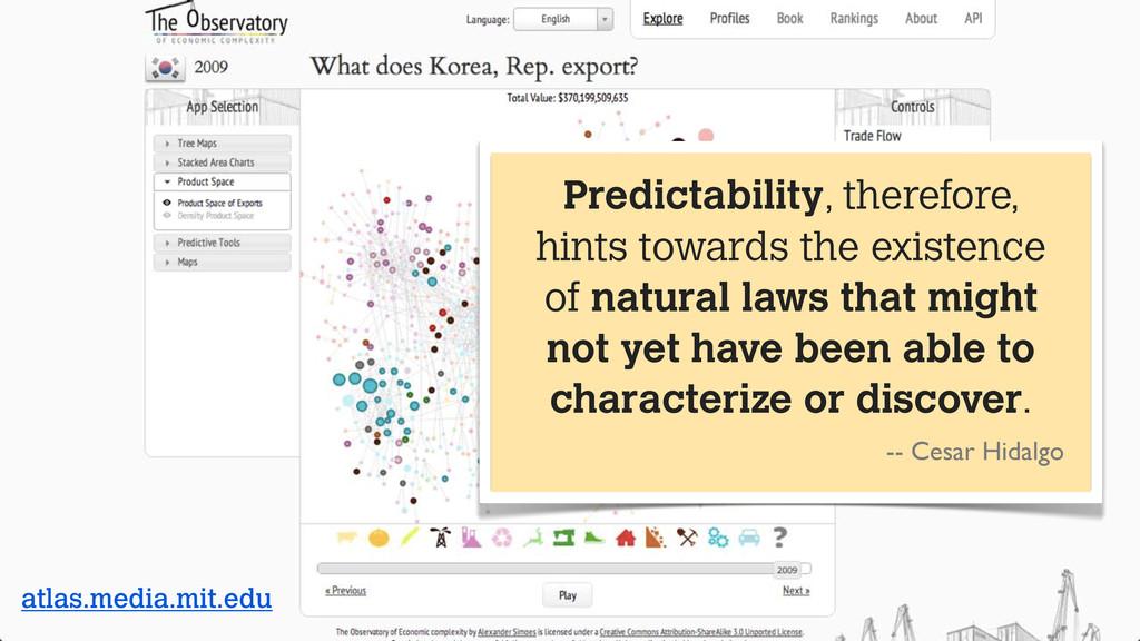 atlas.media.mit.edu Predictability, therefore, ...