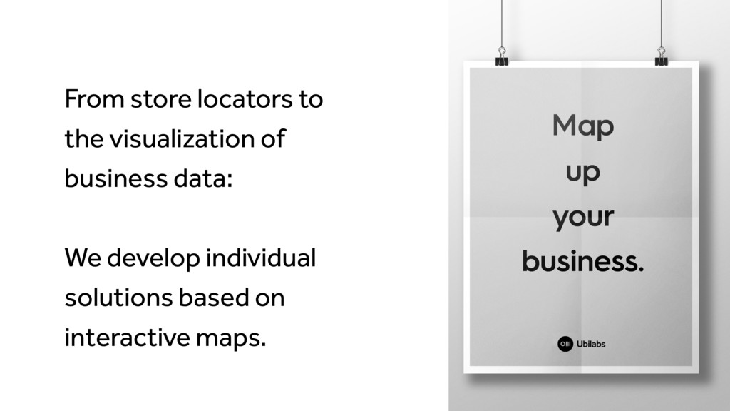 From store locators to the visualization of bus...