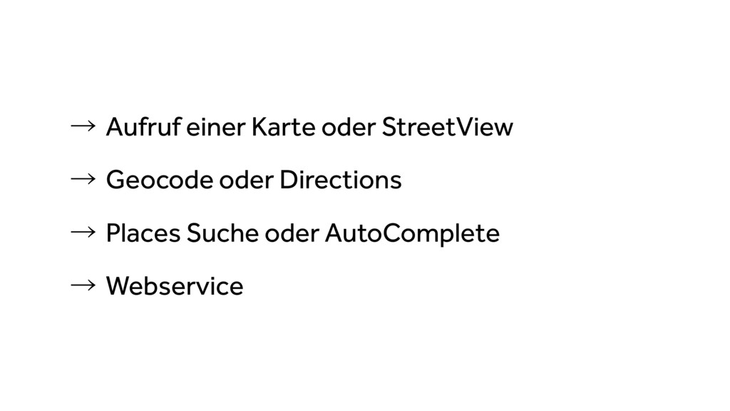 ˠAufruf einer Karte oder StreetView ˠGeocode ...