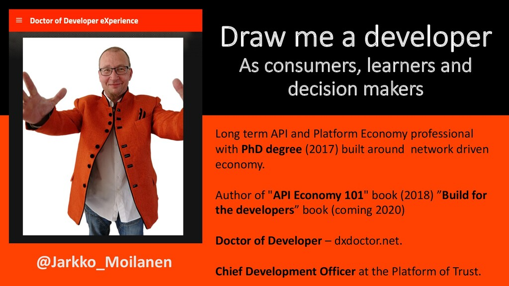 Draw me a developer As consumers, learners and ...