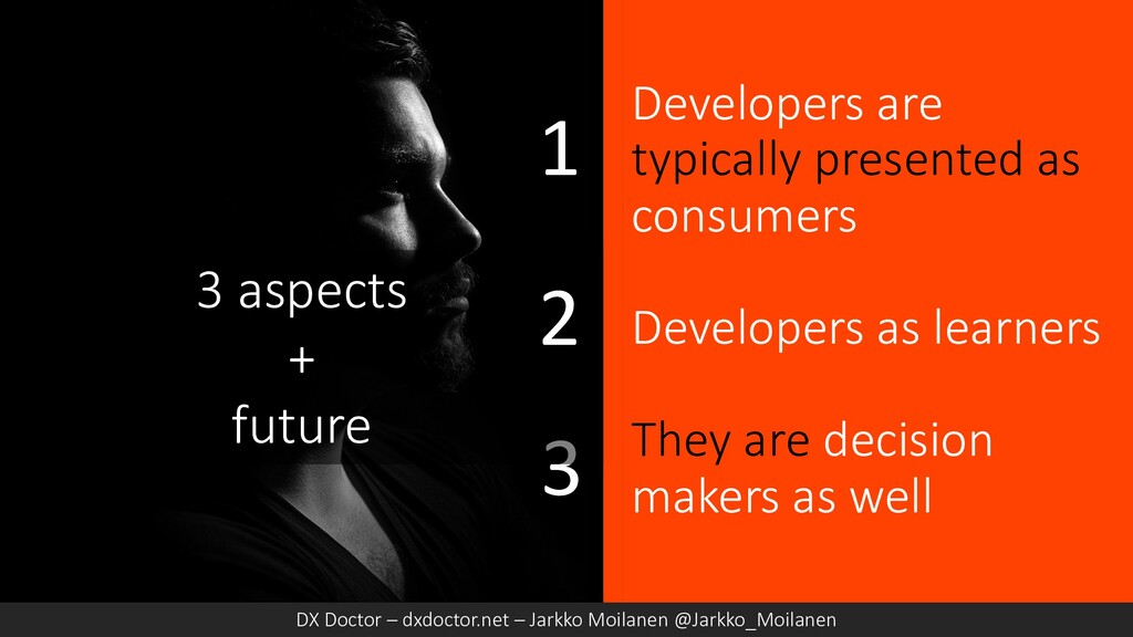 Developers are typically presented as consumers...
