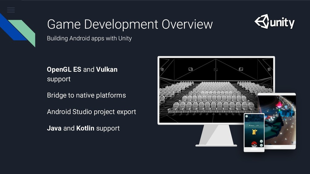 OpenGL ES and Vulkan support Bridge to native p...