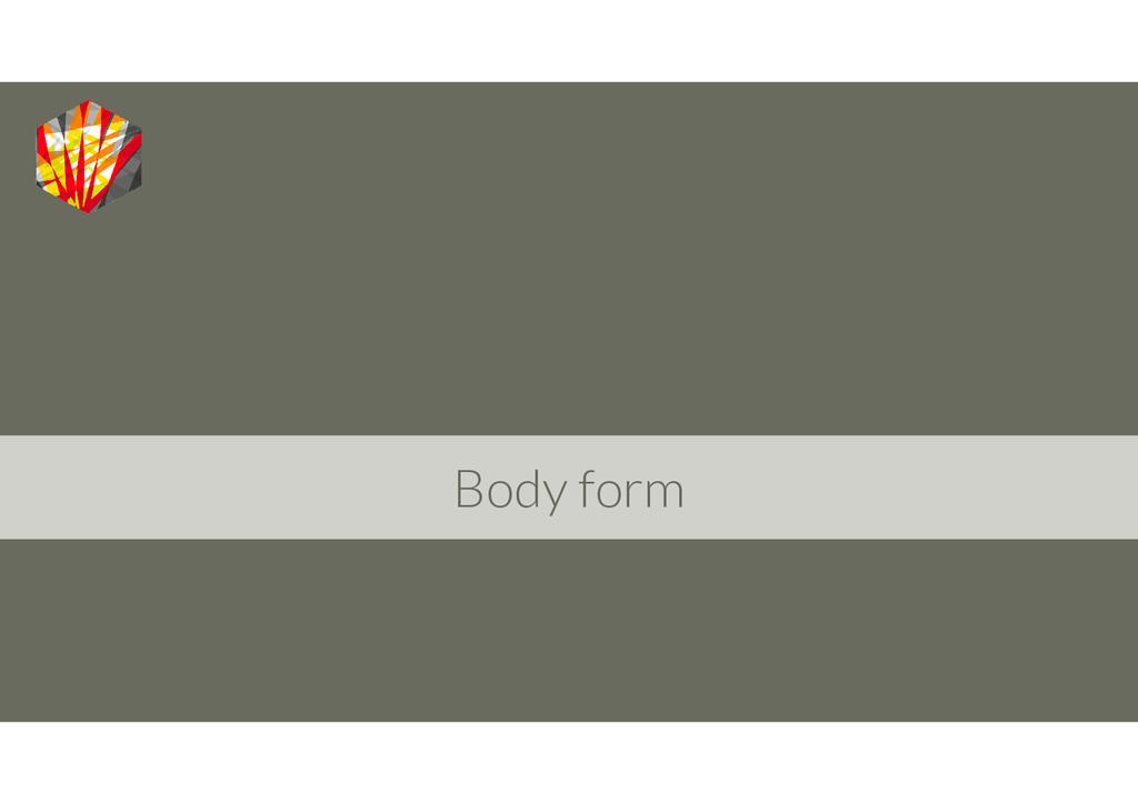 Body form