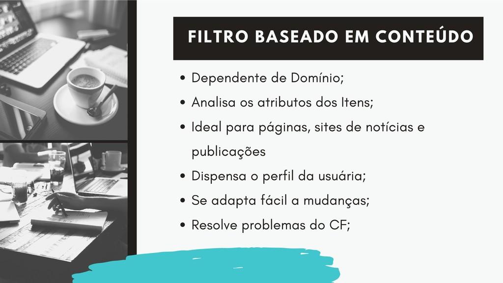 FILTRO BASEADO EM CONTEÚDO Dependente de Domíni...