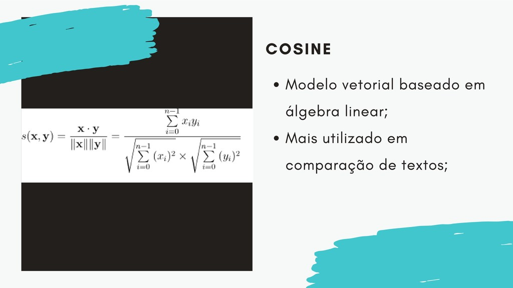 COSINE Modelo vetorial baseado em álgebra linea...