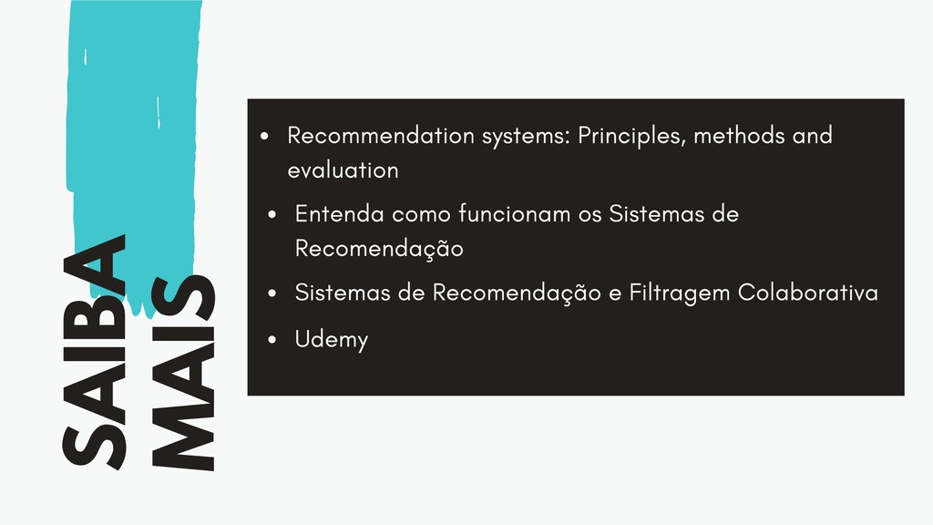 SAIBA MAIS Recommendation systems: Principles, ...