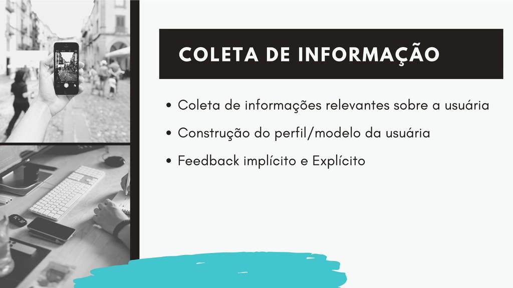 COLETA DE INFORMAÇÃO Coleta de informações rele...