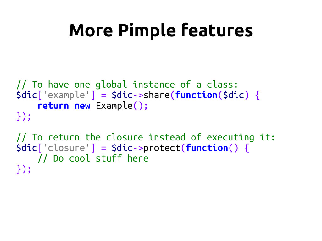 More Pimple features // To have one global inst...