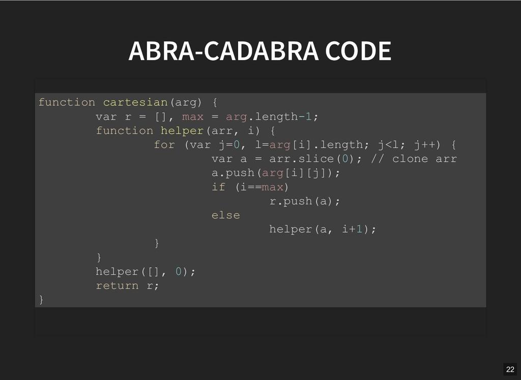 ABRA-CADABRA CODE ABRA-CADABRA CODE function ca...