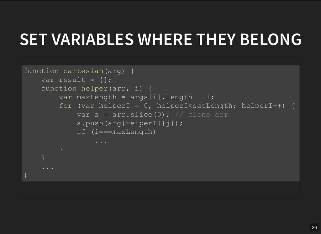 SET VARIABLES WHERE THEY BELONG SET VARIABLES W...