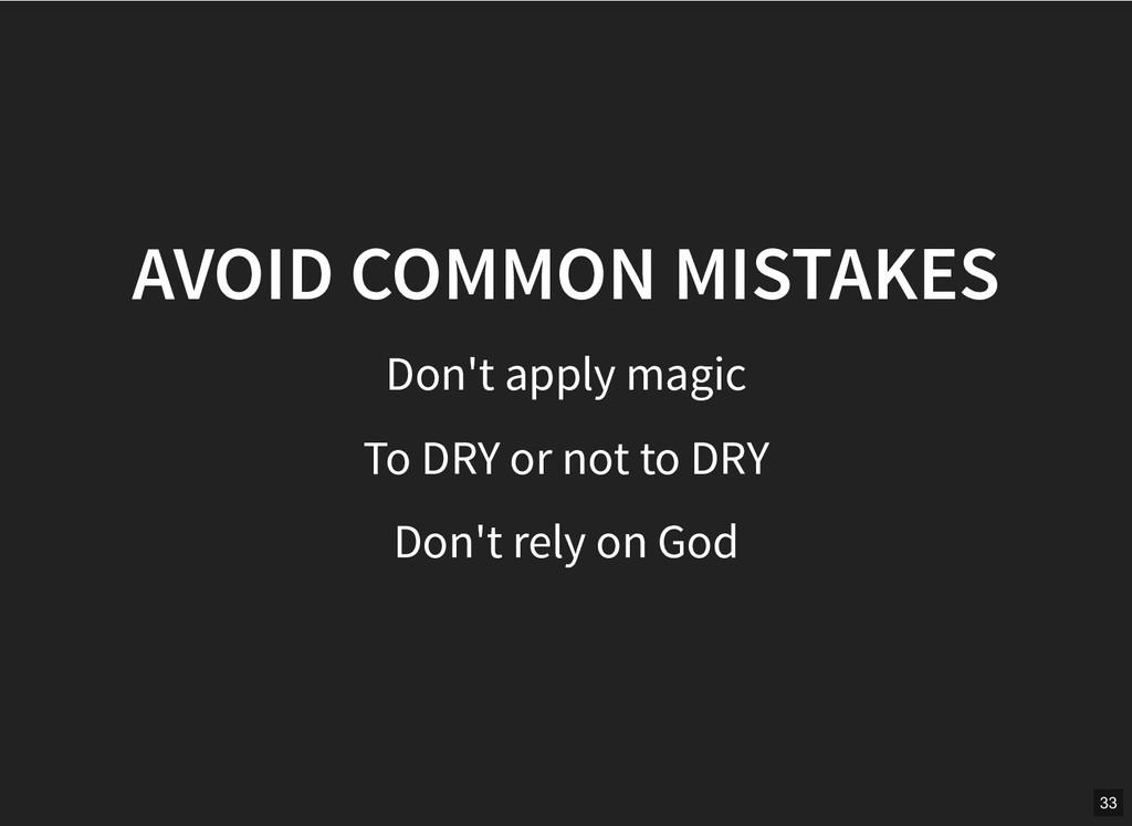 AVOID COMMON MISTAKES AVOID COMMON MISTAKES Don...