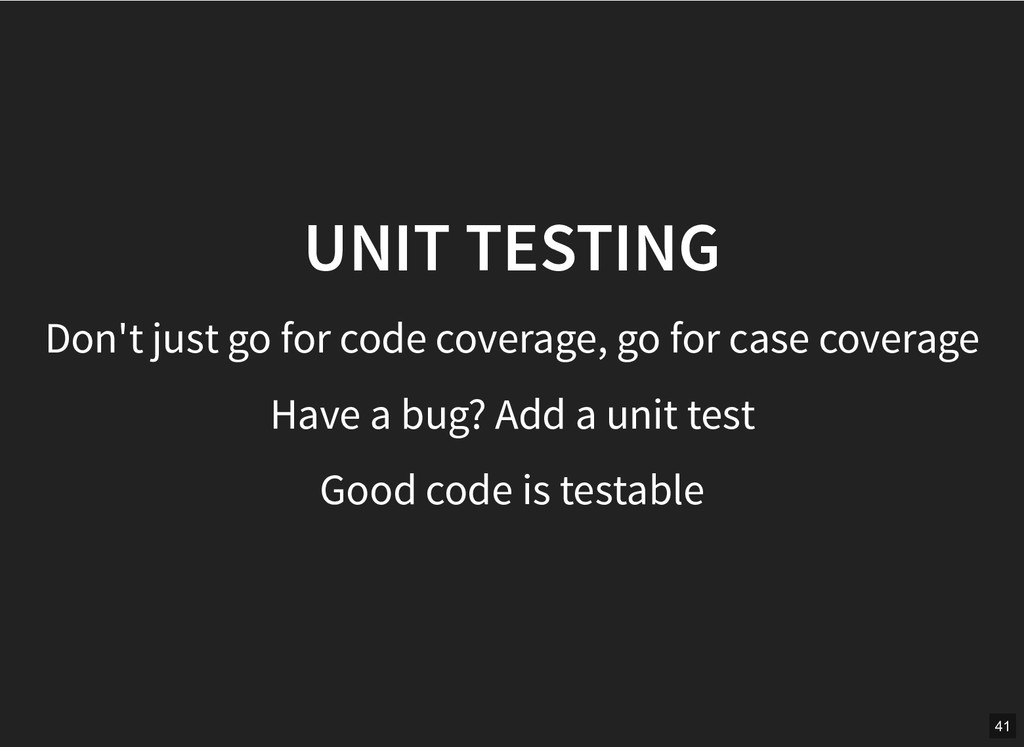 UNIT TESTING UNIT TESTING Don't just go for cod...
