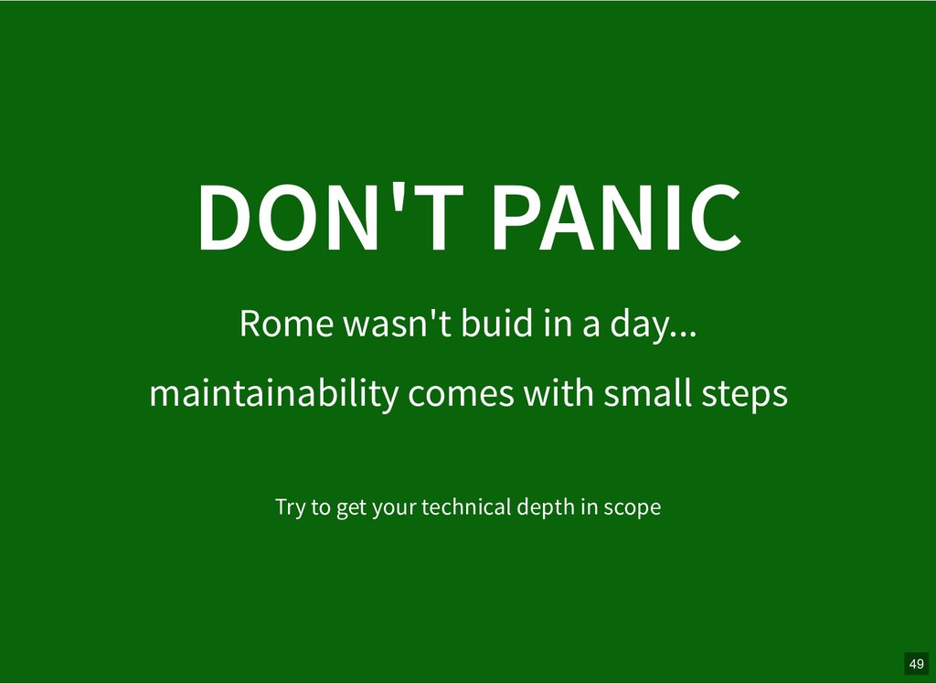 DON'T PANIC DON'T PANIC Rome wasn't buid in a d...