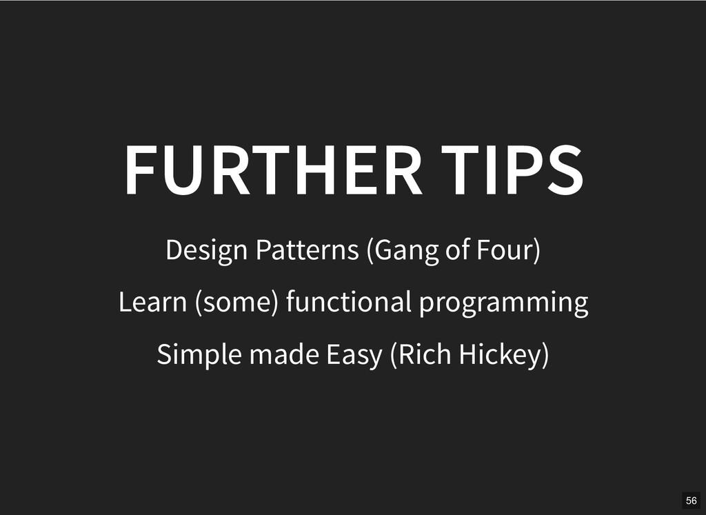 FURTHER TIPS FURTHER TIPS Design Patterns (Gang...