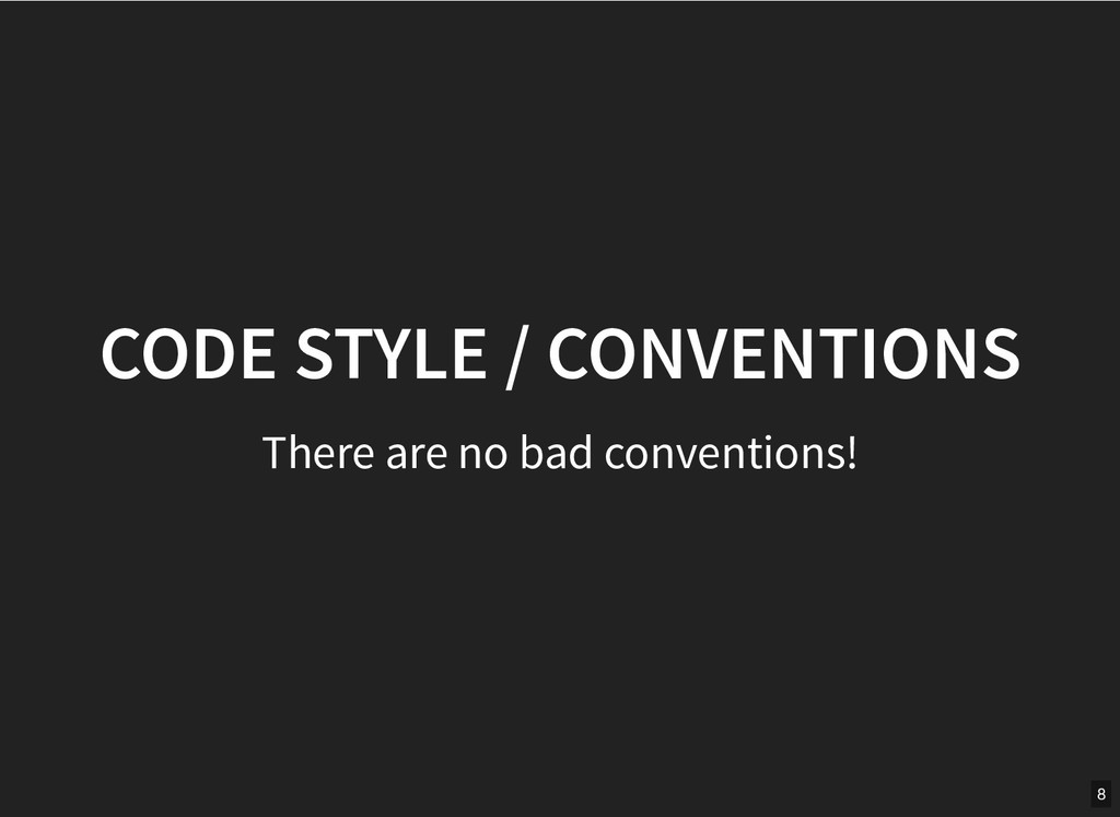 CODE STYLE / CONVENTIONS CODE STYLE / CONVENTIO...