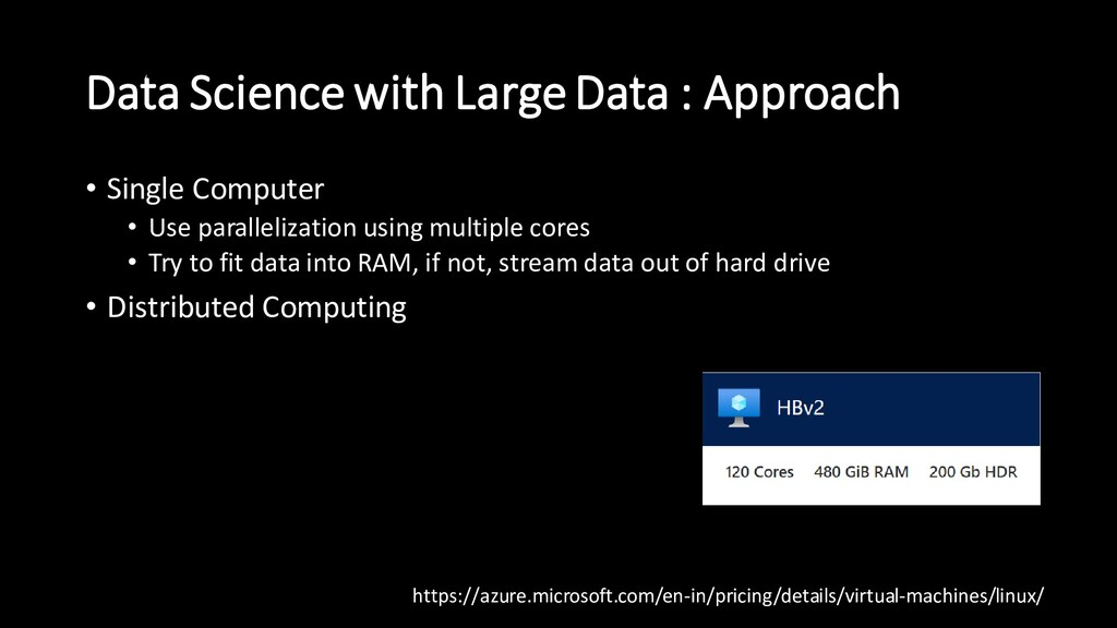 Data Science with Large Data : Approach • Singl...