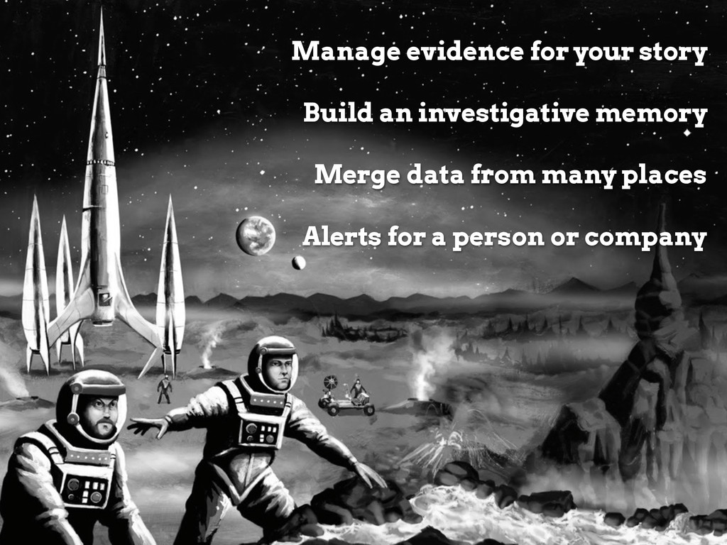 Agenda Manage evidence for your story Build an ...