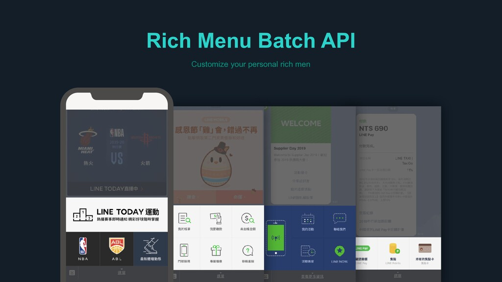 Rich Menu Batch API Customize your personal ric...