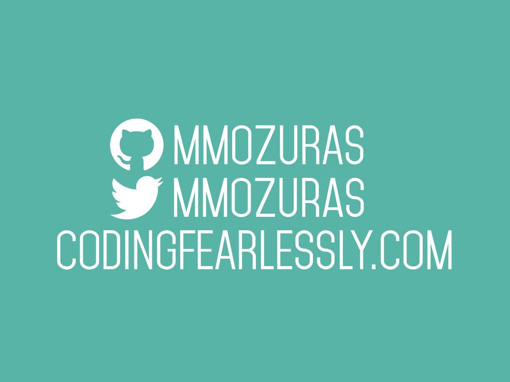 MMOZURAS mmozuras CODINGFEARLESSLY.COM