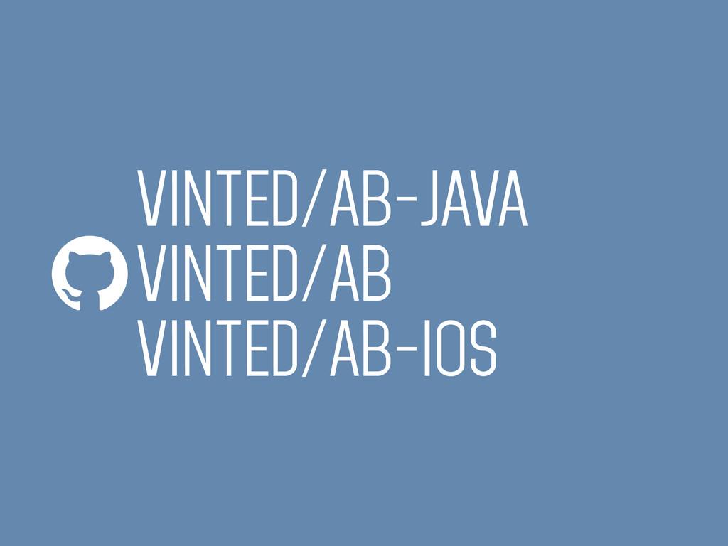 VINTED/AB-JAVA VINTED/AB VINTED/AB-iOS