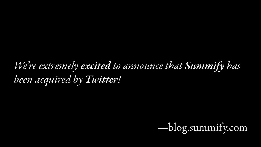 We're extremely excited to announce that Summif...