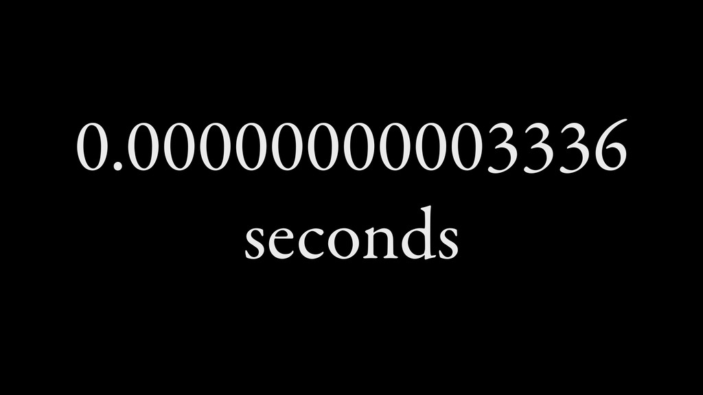 0.00000000003336 seconds