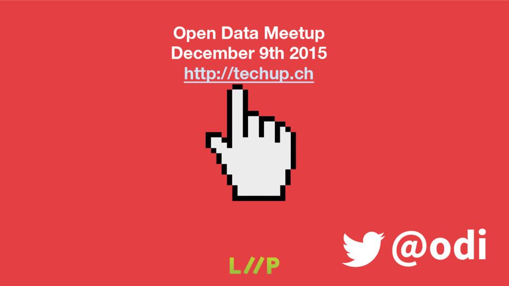 @odi Open Data Meetup December 9th 2015 http://...