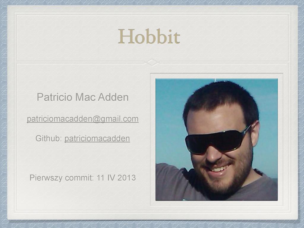 Hobbit Patricio Mac Adden patriciomacadden@gmai...