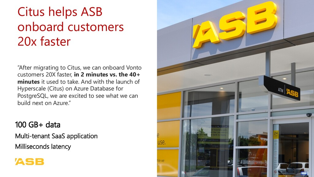 """Citus helps ASB onboard customers 20x faster """"A..."""