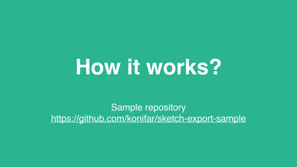 How it works? Sample repository