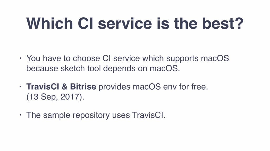 Which CI service is the best? • You have to cho...