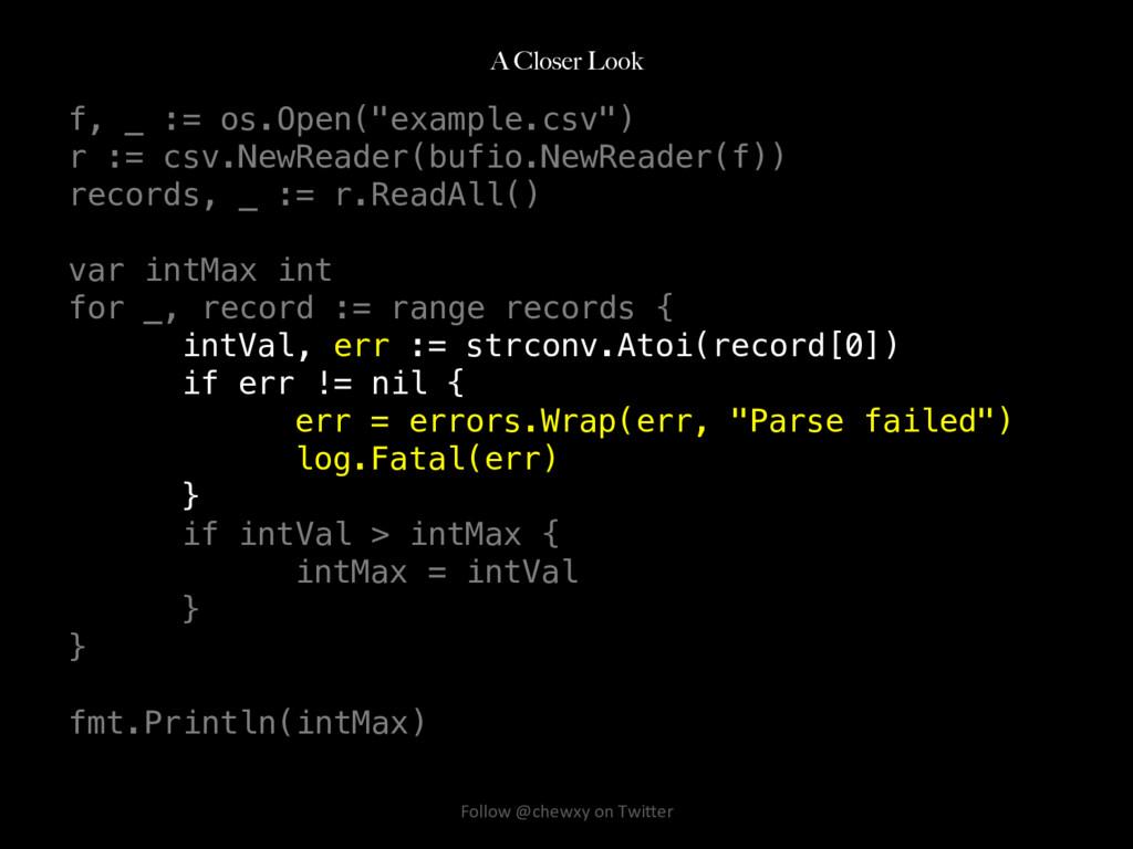 """A Closer Look f, _ := os.Open(""""example.csv"""")! r..."""