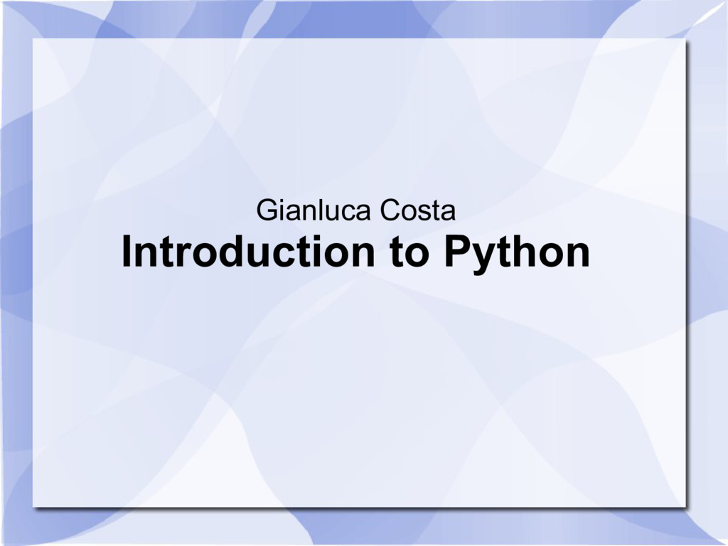Gianluca Costa Introduction to Python
