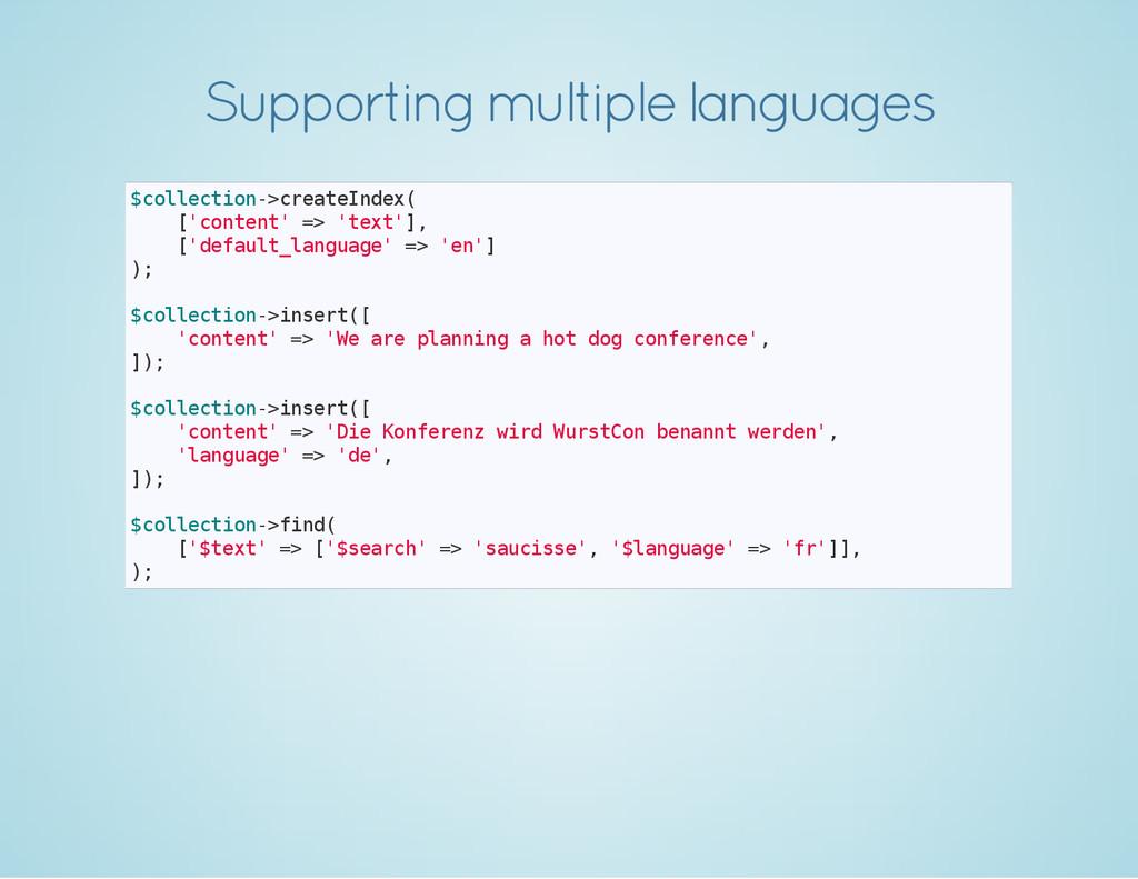 Supporting multiple languages $ c o l l e c t i...