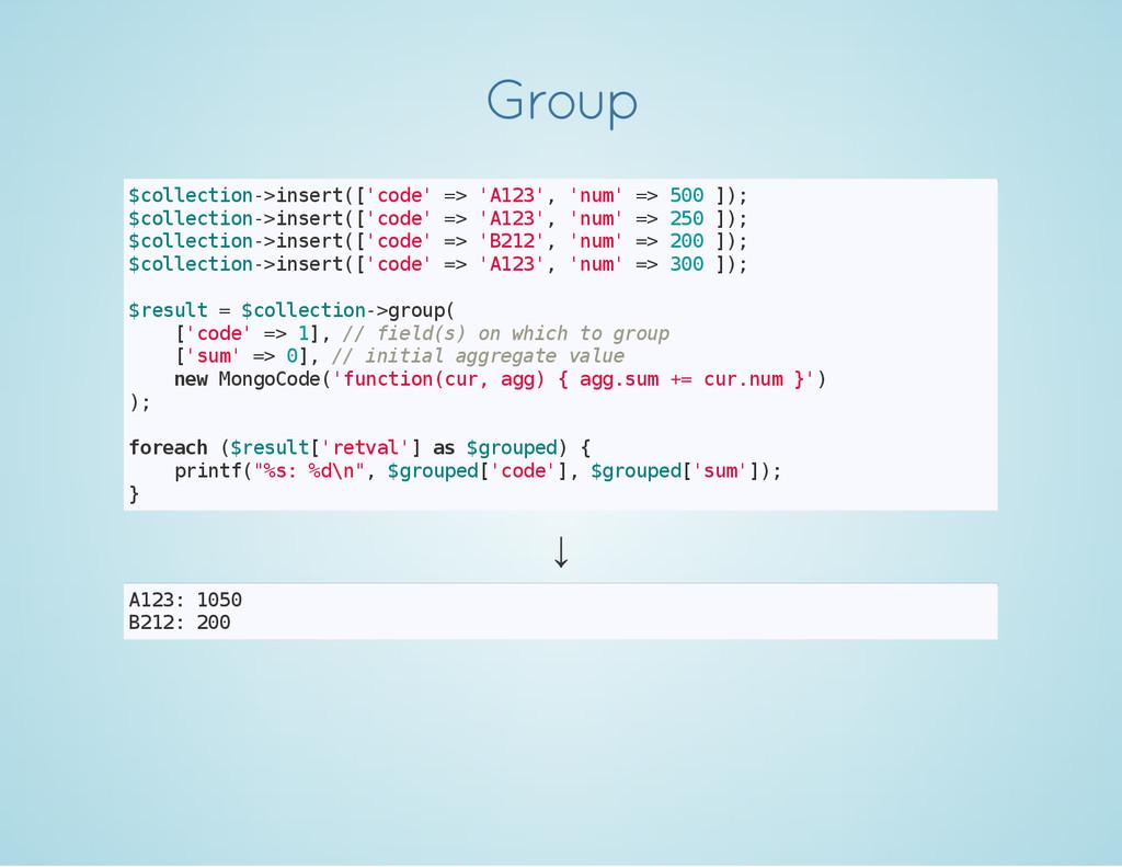 Group $ c o l l e c t i o n - > i n s e r t ( [...