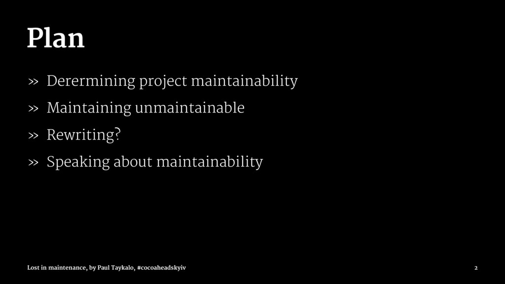 Plan » Derermining project maintainability » Ma...